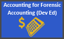 Accounting for Forensic Accounting (Dev Ed)