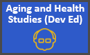 Aging and Health Studies Dev Ed