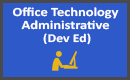 Office Technology Administrative Assistant Dev Ed