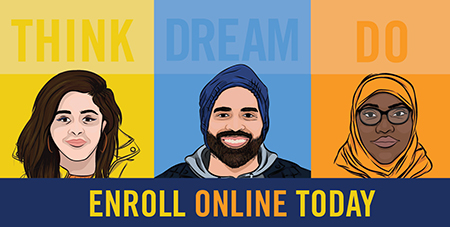 Think. Dream. Do. Enroll Online Today.