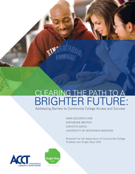 Clearing the Path to a Brighter Future: Addressing Barriers to Community College Access and Success