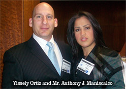 Yissely Ortiz and Mr. Anthony J. Maniscalco