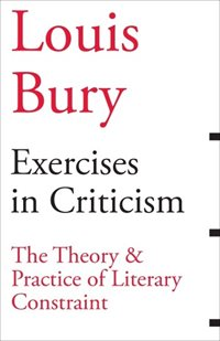 "Book cover of ""Exercises in Criticism: The Theory and Practice of Literary Constraint"""