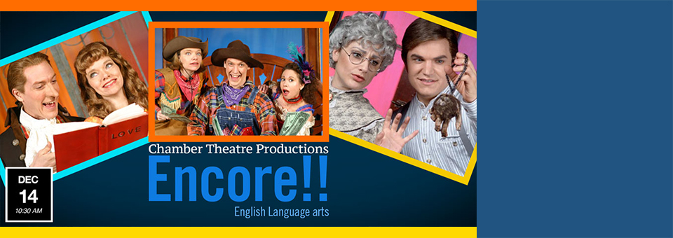 Chamber Theatre Productions  Encore!!