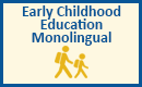 Education Early Childhood Monolingual