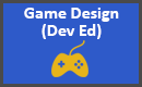 Game Design Dev Ed