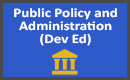 Public Policy and Administration Dev Ed