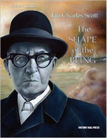 Book cover for Ian Charles Scott: The Shape of the Being: Portrait Project
